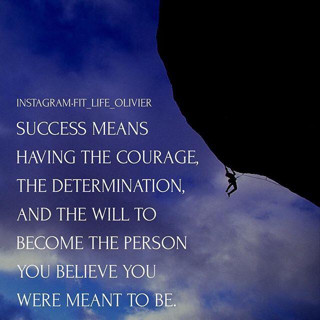 """J'aime cette définition """"la réussite signifie avoir le courage la détermination et l'envie de devenir la personne que tu crois que tu devrais être"""" ..."""