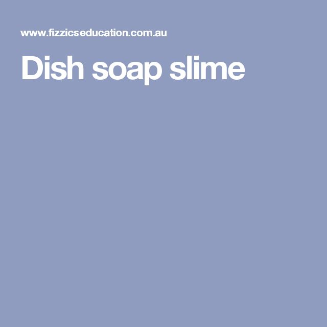 how to make slime with palmolive dish soap