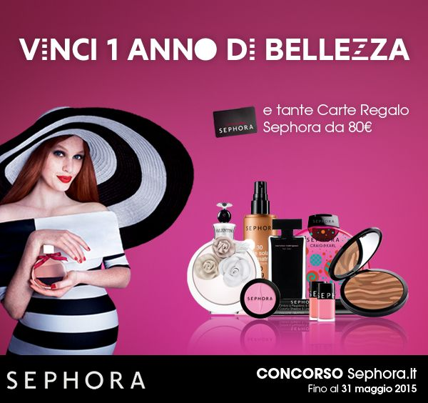 Vinci 1 anno di bellezza e tante Carte Regalo Sephora