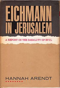 Eichmann in Jerusalem by Hannah Arendt. Just as you [Eichmann] supported and carried out a policy of not wanting to share the earth with the Jewish people and the people of a number of other nations—as though you and your superiors had any right to determine who should and who should not inhabit the world—we find that no one, that is, no member of the human race, can be expected to want to share the earth with you. This is the reason, and the only reason, you must hang.
