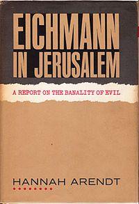 Eichmann in Jerusalem: The Banality of Evil