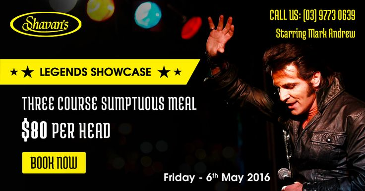 Watch Mark Andrew live at Shavan's on Friday, 6th May 2016 (Melbourne)  Head over to Shavan's Indian restaurant on Friday, 6th May 2016 and watch Australian entertainer and singer Mark Andrew over dinner. The dinner includes a 3 course meal for $80 per person. We request you to book before we run out of tables. Not every time we get to invite a legend at our restaurant. The rush is huge; we are filling faster than expected. Enjoy the night. Call (03) 9773 0639 for reservation. Mark your…