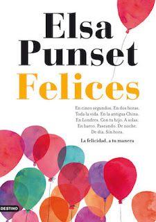 Felices – Elsa Punset - Descargar y Leer Gratis
