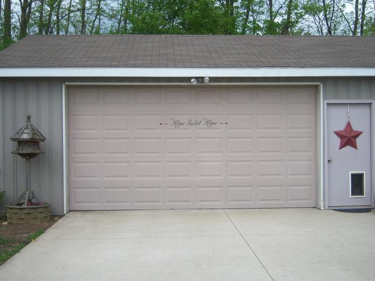 "My garage door featuring the sentiment ""Home Sweet Home""."