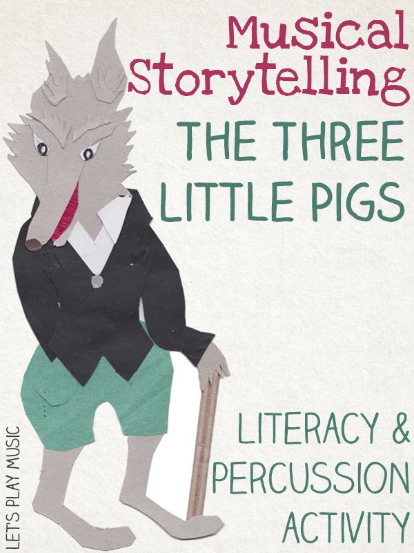 Musical Storytelling with Percussion : The Three Little Pigs.This post has downloadable resources and encourages real involvement in the story.