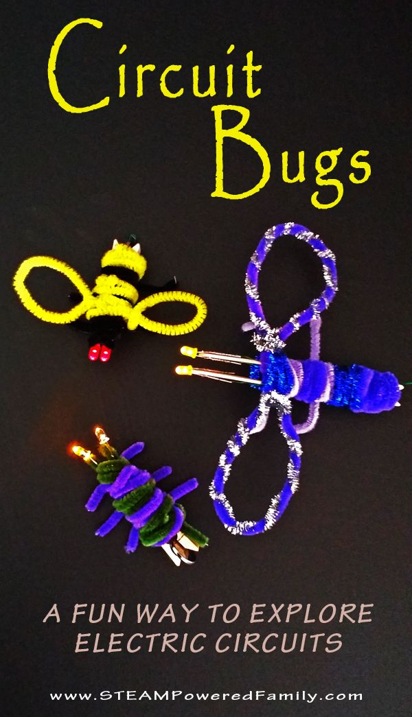 Circuit Bugs – A super cute craft with that also teaches how circuits work. Excellent project!