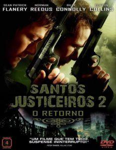 Santos Justiceiros 2 – O Retorno Dublado