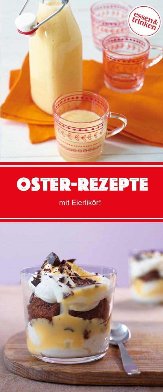 Ostern: Rezepte mit Eierlikör