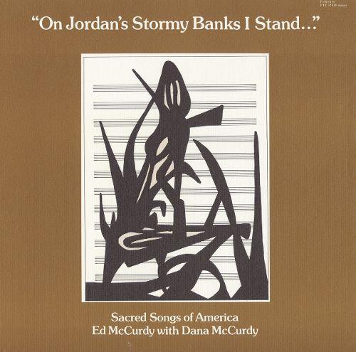On Jordan's Stormy Banks I Stand [CD]