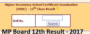 www.mpresults.nic.in - Download MP Board 12th Exam Result 2017 here MP Board 12th Result 2017, MP 12th Result, MP HSSC Results 2017 Name wise/Merit List