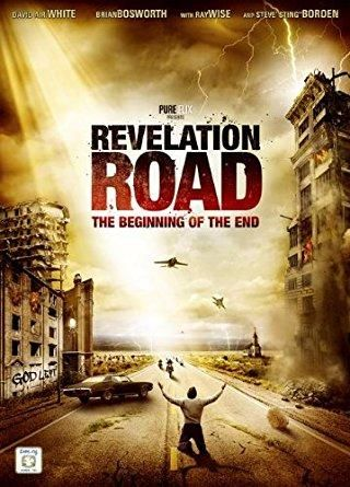 Brian Bosworth & Ray Wise & Gabriel Sabloff-Revelation Road: The Beginning of the End