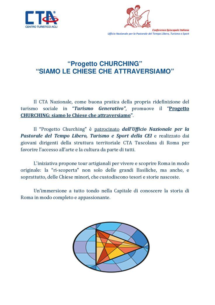 """Il """"Progetto Churching"""" è patrocinato dall'Ufficio Nazionale per la Pastorale del Tempo Libero, Turismo e Sport della CEI e realizzato dai giovani dirigenti della struttura territoriale CTA Tuscolana di Roma per favorire l'accesso all'arte e la cultura da parte di tutti.  SCOPRI GLI ITINERARI:   http://ctanazionale.it/wp-content/uploads/2017/07/PROGETTO-CHURCHING_Itinerari.pdf"""