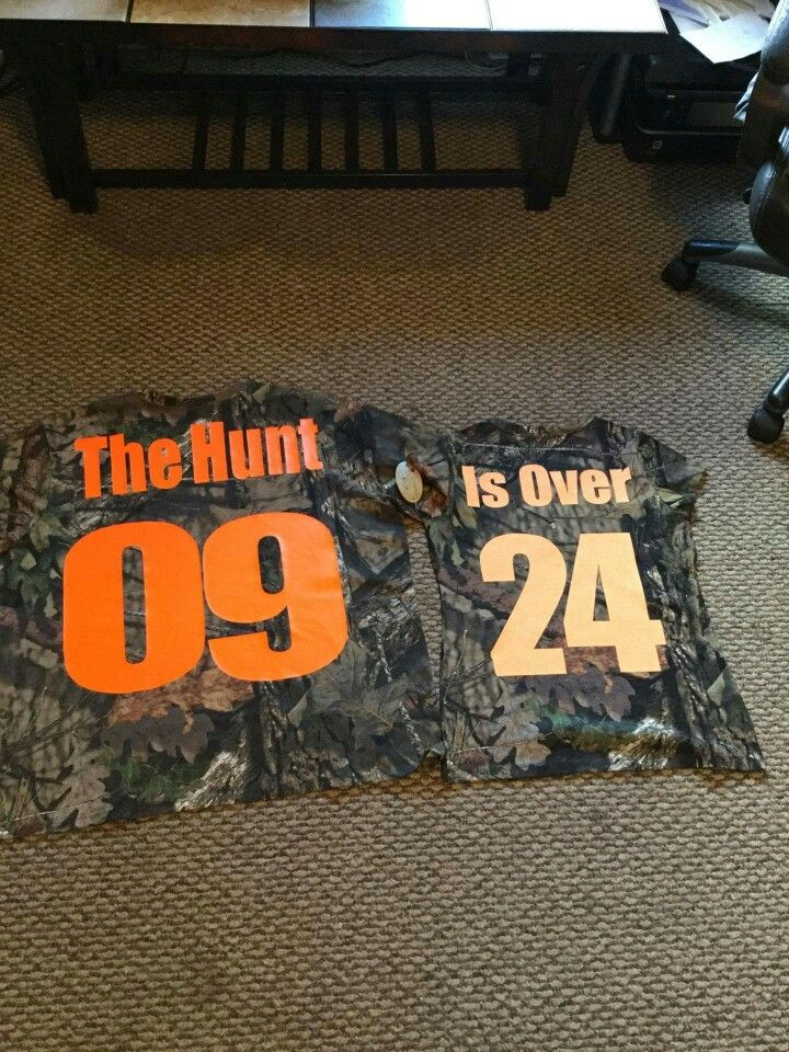 "My camo ""Save The Date"" shirts. The Hunt is Over!!"