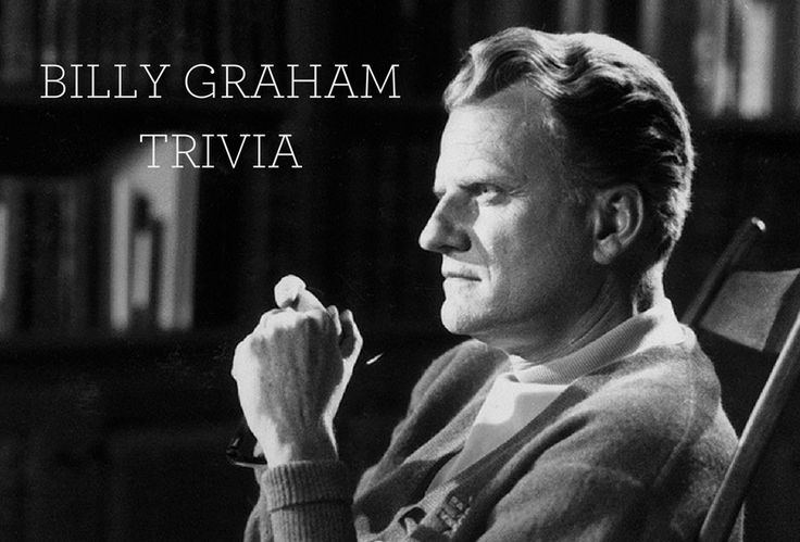 Billy Graham Trivia: What Is Life's Greatest Surprise?
