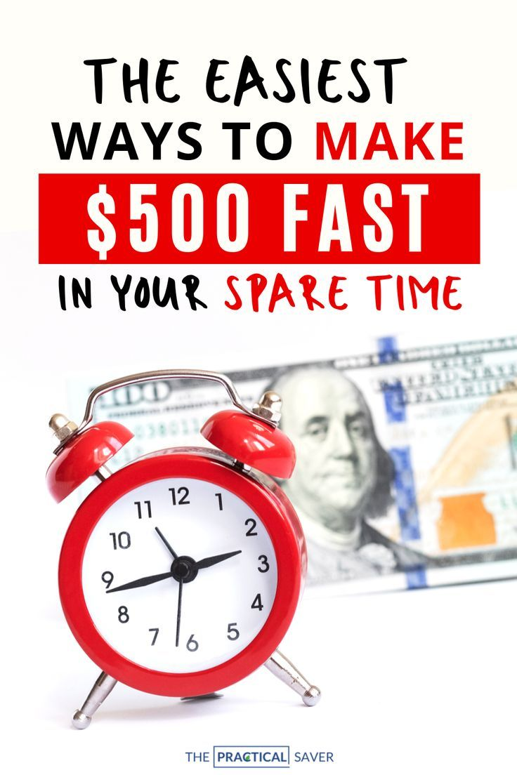 Make $500 Fast: 23 Proven Ways To Make Money (In A Week)