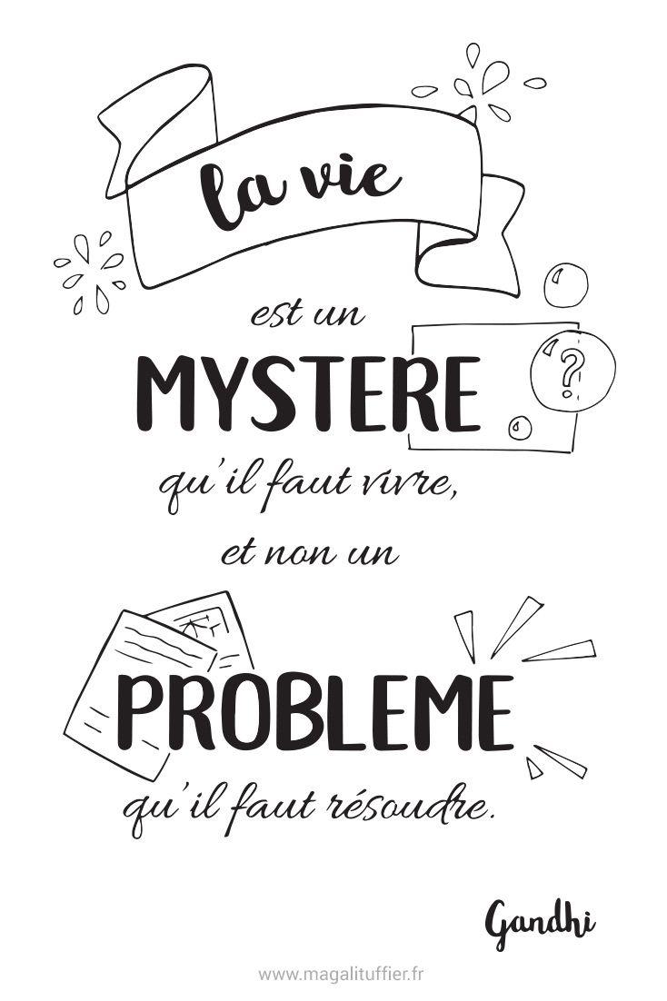 Citation La Vie Est Un Mystère Qu Il Faut Vivre Et Non Un
