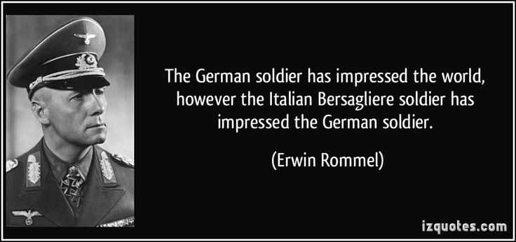quote-the-german-soldier-has-impressed-the-world-however-the-italian-bersagliere-soldier-has-impressed-erwin-rommel-262755.jpg (850×400)
