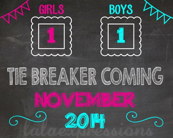 Pregnancy Announcement Printable Chalkboard- TIE BREAKER on Etsy, $10.00