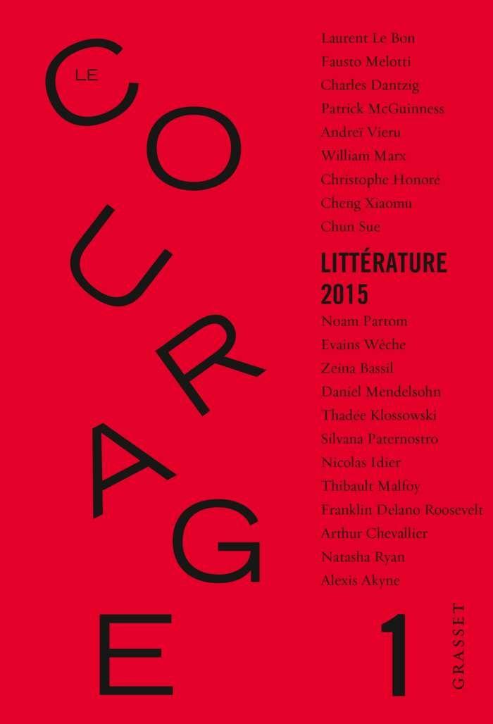 Le+courage+:+une+nouvelle+revue+littéraire+dirigée+par+Charles+Dantzig+-+par+Nicolas+Vidal+-+BSCNEWS.FR