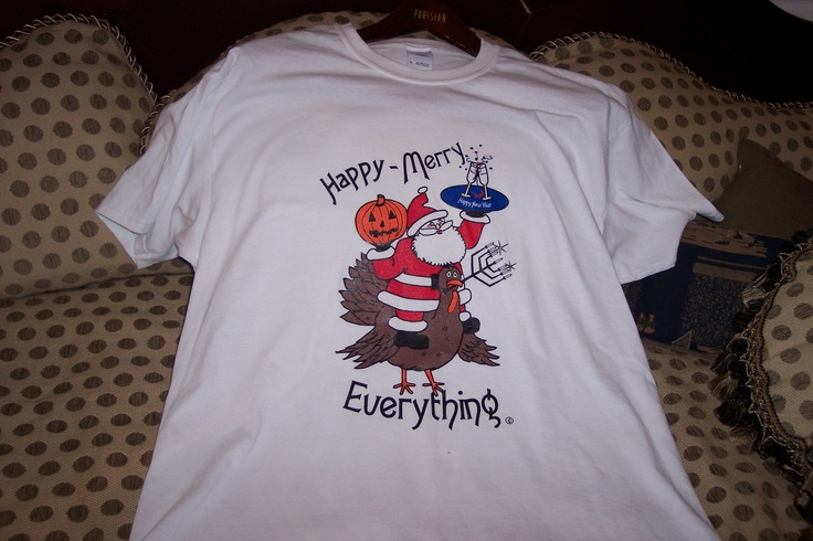 Tee Shirt designed to cover all the Holidays.  I have the copyright on this, my design.