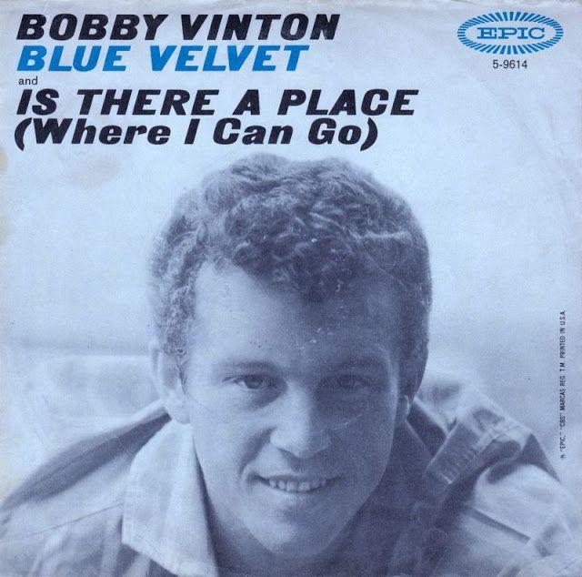 HELLO FROM FRED & ETHEL'S HOUSE: Blue Velvet - Bobby Vinton  (1963)