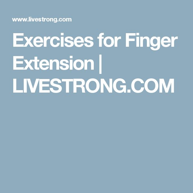 Exercises for Finger Extension | LIVESTRONG.COM