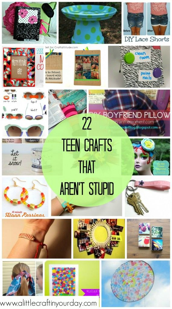 Teen Crafts that AREN'T stupid  Good idea to get your teens involved or make something for them.