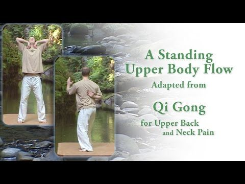 Qi Gong for Upper Back Pain Short Standing Routine - YouTube