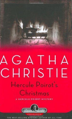 Hercule Poirot's Christmas: A Hercule Poirot Mystery (Hercule Poirot Mysteries) by Agatha Christie, http://www.amazon.com/dp/1579127355/ref=cm_sw_r_pi_dp_UvMXsb110X8HB