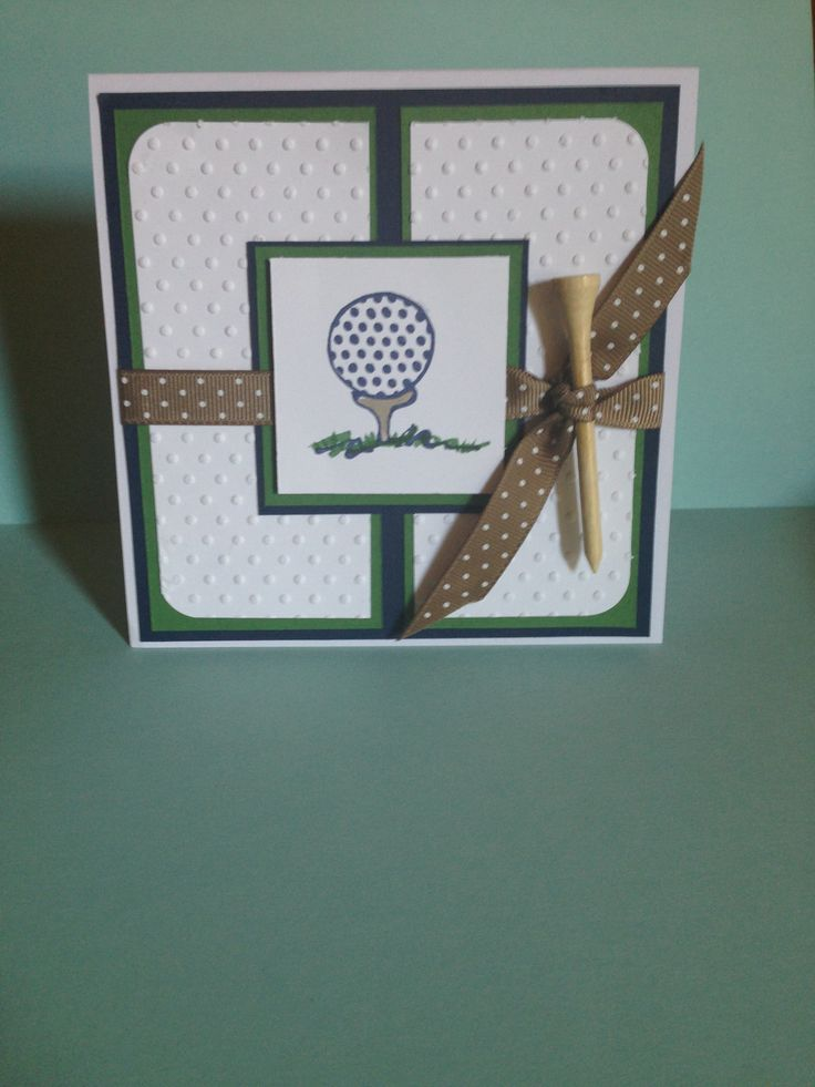 Golf card I used for birthday and Father'sDay card