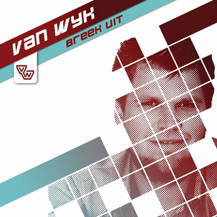 Van Wyk - Breek Uit (CD 2012)