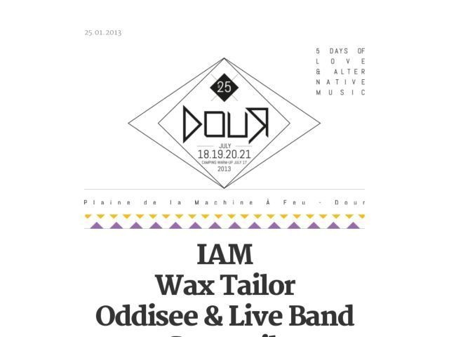 IAM / Wax Tailor / Oddisee & Live Band / Gramatik / Youssoupha / Tha Trickaz @ #DOUR 2013!