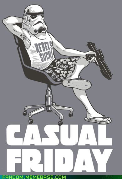 casual Friday on death star