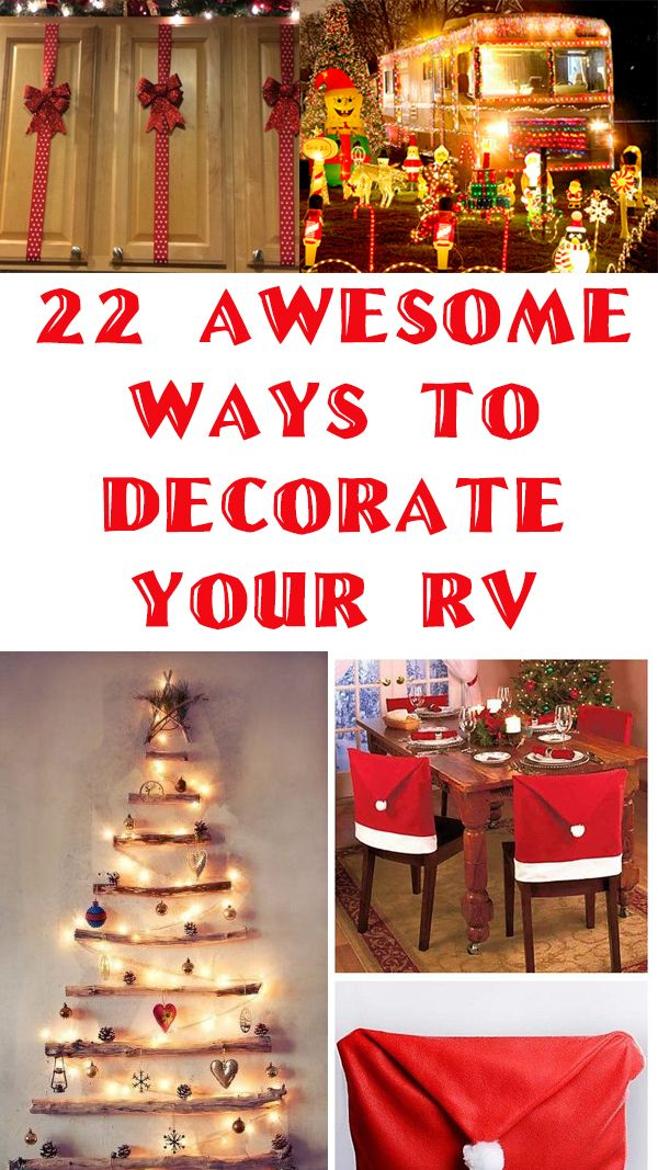 Decorate Your #RV Exterior and Interior With These Unique Ideas and Holiday Displays. The Perfect Space Saving RV Decor Ideas For The Holiday Season!