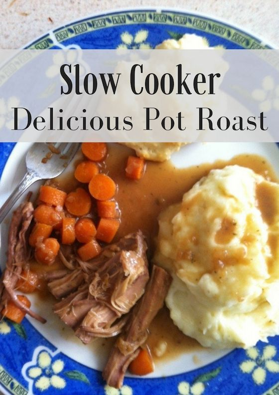 Easy Slow Cooker Delicious Pot Roast - This can also be a freezer meal!