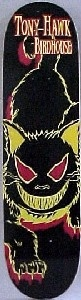 Birdhouse skateboards - Tony Hawk, Evil Cat. My first board! After becoming obsessed with the classic Birdhouse video - The End there was no other choice!