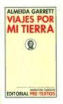 Viajes por mi tierra / Almeida Garrett ; traducción y prólogo de Martin-López-Vega
