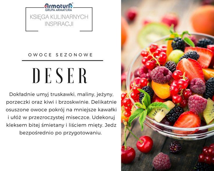 Na targach z każdym dniem przybywa świeżych warzyw i owoców. Wartko skorzystać nadchodzących sezonowych dobrodziejstw i przygotować sobie szybki, pyszny i dietetyczny deser. Smacznego! #ArmaturaKraków #kuchnia #Kitchen #Food #KsięgaKulinarnychInspiracji #Recipes #Przepisy #Inspirations #Fruits #Salad #SummerFood