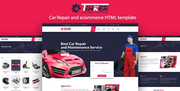 Tinker – Car Repair and eCommerce Template . Tinker has features such as High Resolution: Yes, Compatible Browsers: IE10, IE11, Firefox, Safari, Opera, Chrome, Edge, Compatible With: Bootstrap 3.x, Columns: 4+