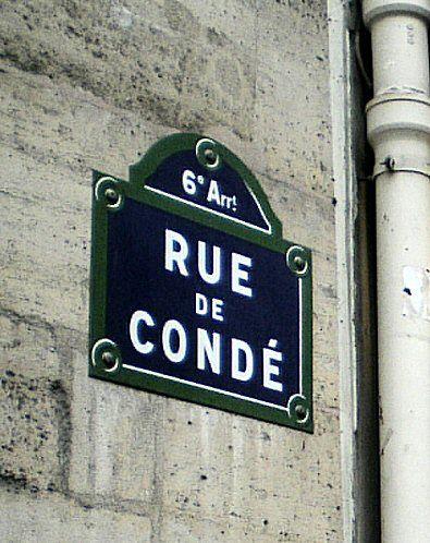 La rue de Condé  (Paris 75006)