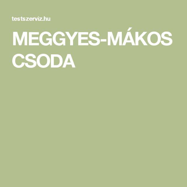 MEGGYES-MÁKOS CSODA