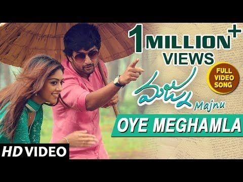 Majnu Video Songs | Oye Meghamla Full Video Song | Nani | Anu Immanuel | Gopi Sunder - YouTube