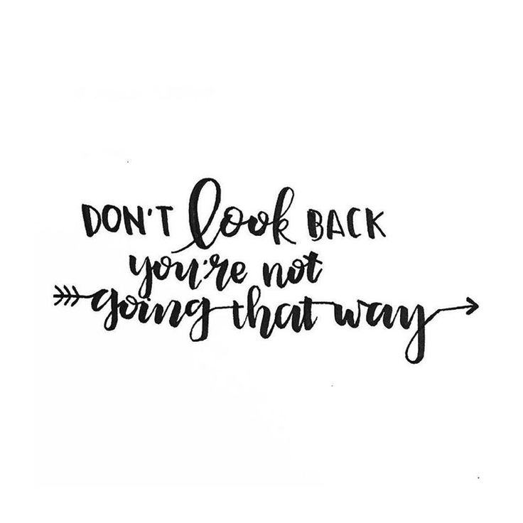 """Good morning everyone!  Today's daily inspiration is """"don't look back you're not…"""