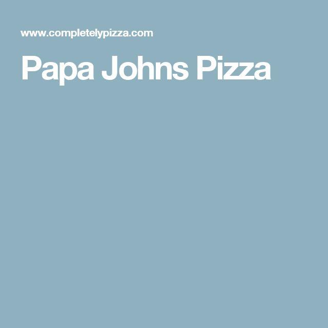 Papa Johns Pizza