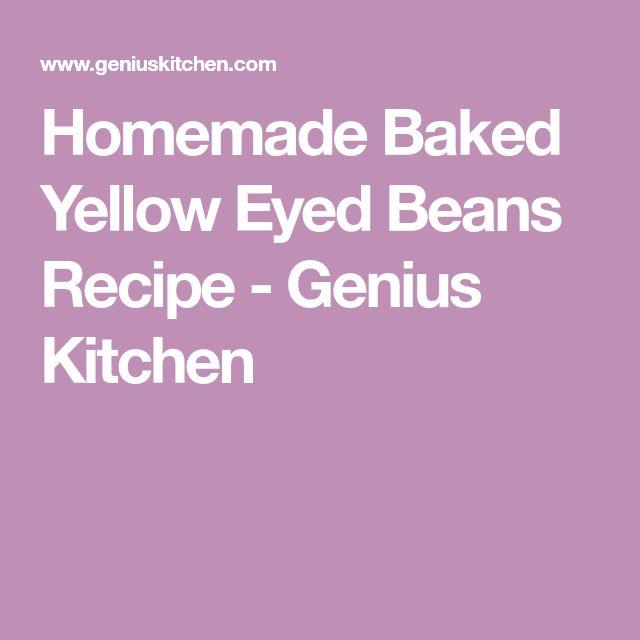 Homemade Baked Yellow Eyed Beans Recipe - Genius Kitchen