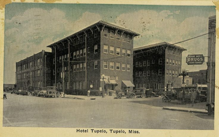 Hotel Tupelo, Tupelo, Mississippi Tupelo