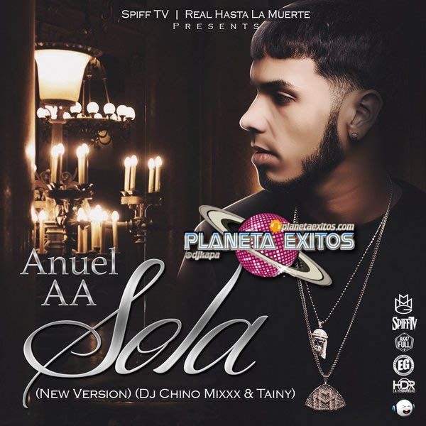 Anuel AA - Sola (New Version)(Prod. Dj Chino Mixxx)