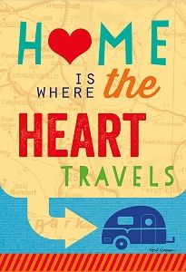 Home is where the heart travels - Holli Conger Garden Flag - https://www.colorful-garden.com/HolliConger