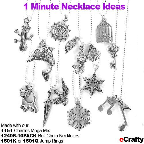 1 Minute Necklaces from eCrafty.com The Recipe: 1 pack 1151 Mega Mix Charms, 1 pack 1240S-10PACK petite ball chains, 1 pack  6mm or 1501Q jump rings. Super easy make-ahead little gifts! T O N S  of themed charms in every bag!  Great little gifts for teachers, back to school, Christmas stocking stuffers, slumber party crafts, beading parties, more! #ecrafty #diyjewelry #diycrafts #freejewelrydiys http://www.ecrafty.com/p-3635-100-silver-pewter-charms-pendants-mega-mix-jewelry-making.aspx