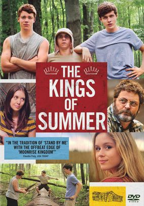 The Kings of Summer (2013) Cast:     Nick Robinson, Gabriel Basso, Moises Arias, Nick Offerman, Erin Moriarty, Craig Cackowski, Megan Mullally, Alison Brie, Mary Lynn Rajskub